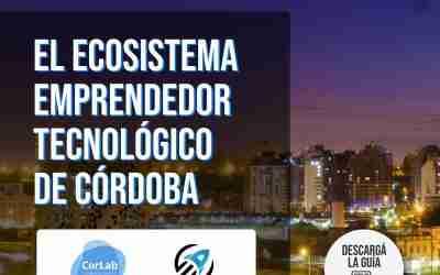 CorLab y Asetec publican la Guía del Ecosistema Emprendedor Tecnológico de Córdoba