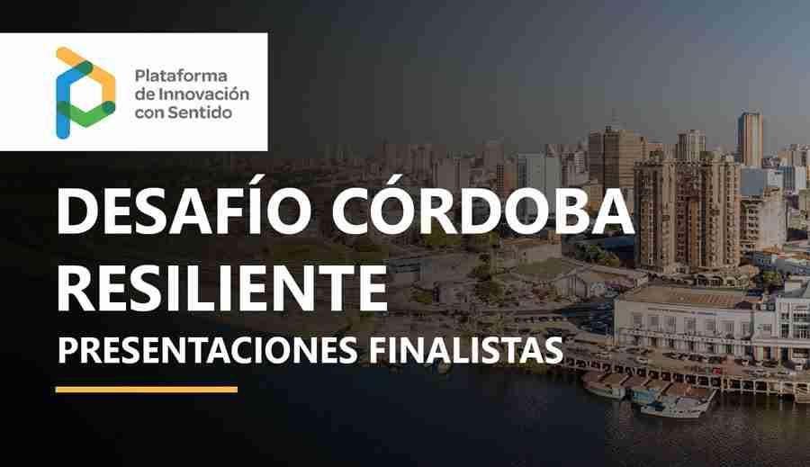 Conoce a los Ganadores del Desafío de Innovación Córdoba Resiliente