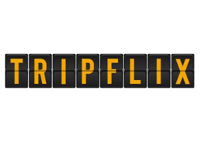 Tripflix