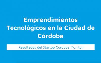 CorLab presentó los primeros resultados del Startup Córdoba Monitor