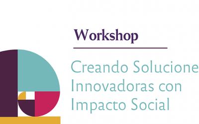 Creando soluciones innovadoras con impacto social