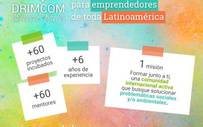 La incubadora Drimcom busca las empresas sociales y sustentables más innovadoras
