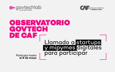 Convocatoria para startups: OBSERVATORIO GOVTECH de CAF
