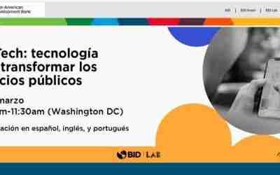"""El caso de la ciudad de Córdoba, presente en el evento del BID """"Govtech: tecnología para transformar los servicios públicos"""""""