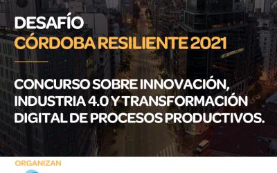 El Desafío Córdoba Resiliente 2021 premiará con $6.500.000 a Mipymes locales