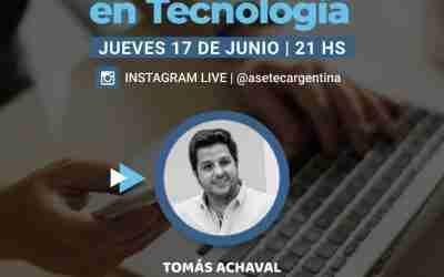Emprendiendo en tecnología, con Tomás Achaval