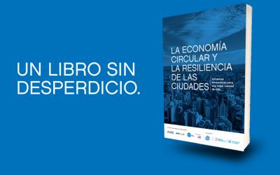 Referentes internacionales y destacados emprendedores de la economía circular en una nueva publicación de Avina, BID Lab, Citi y CorLab
